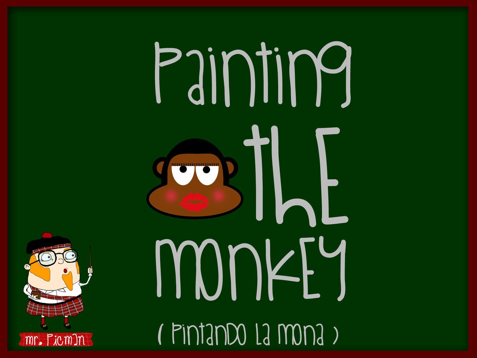 Aprende inglés con el profesor Mr. Picman: Painting the monkey (Pintando la mona)