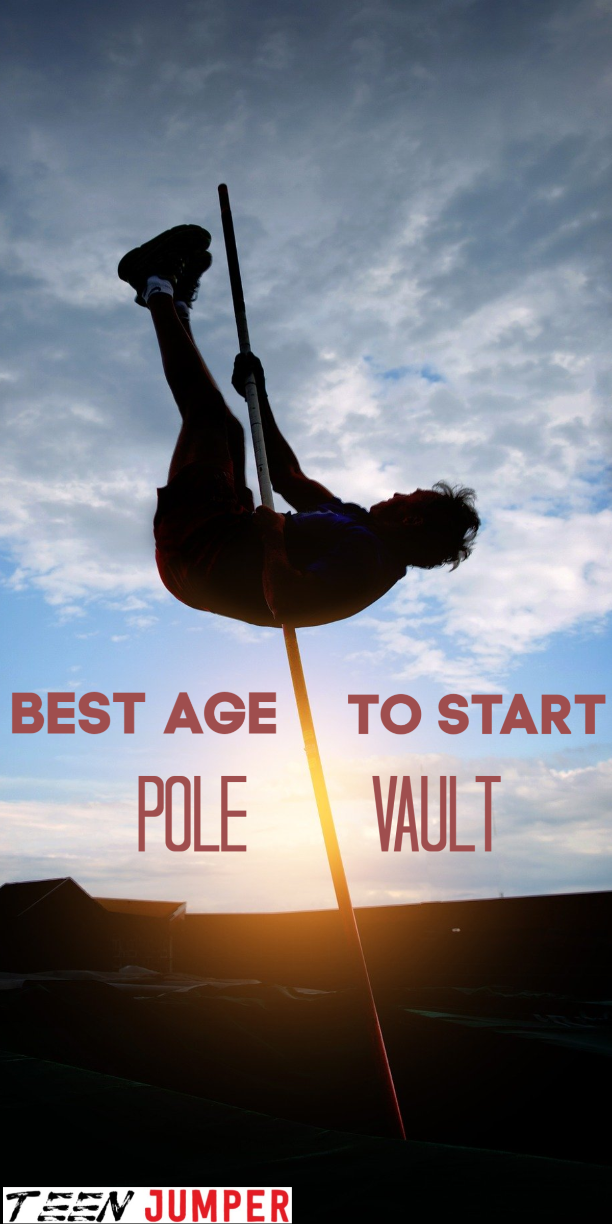 What Is The Best Age To Start Pole Vaulting Track And Field Events Pole Vault Teens Jumpers