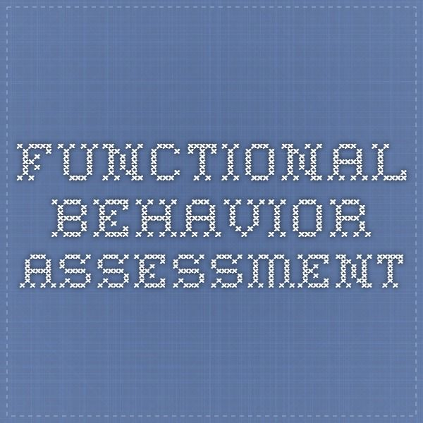 Functional Behavior Assessment  Psychology Behavior