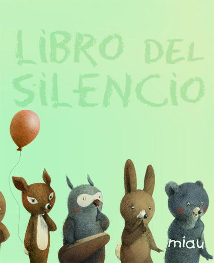 Libro Del Silencio Libros Para Niños Libros Infantiles Pdf Cuentos Infantiles Para Leer