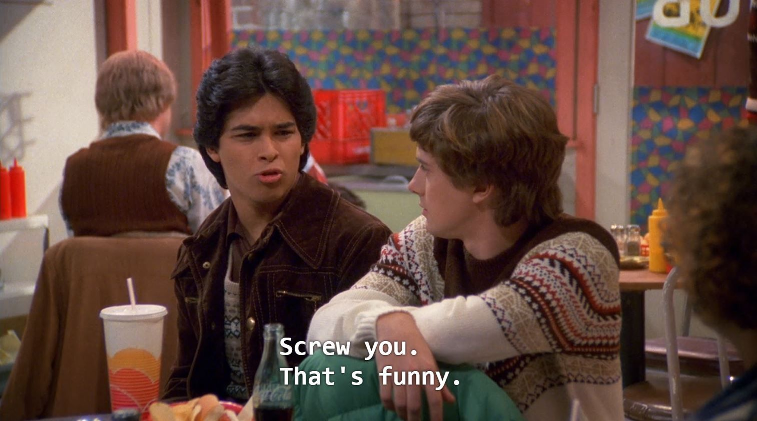 Fez Screw You That S Funny That 70s Show That 70s Show Quotes That 70s Show Fez That 70s Show