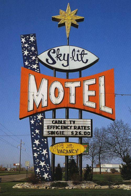 Sky Lit Motel Green Bay Wisconsin I Remember My Granny Ran The Kickapoo Gas Station Just Down From There