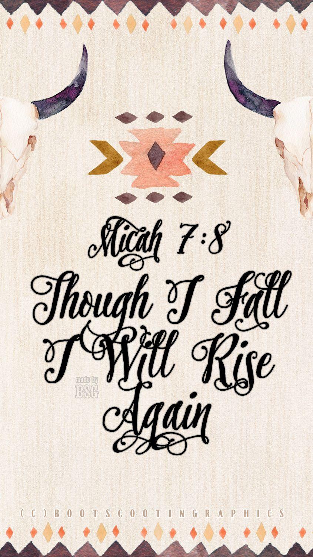 Though I Fall I Will Rise Again Micah 78 Faith Family Friends