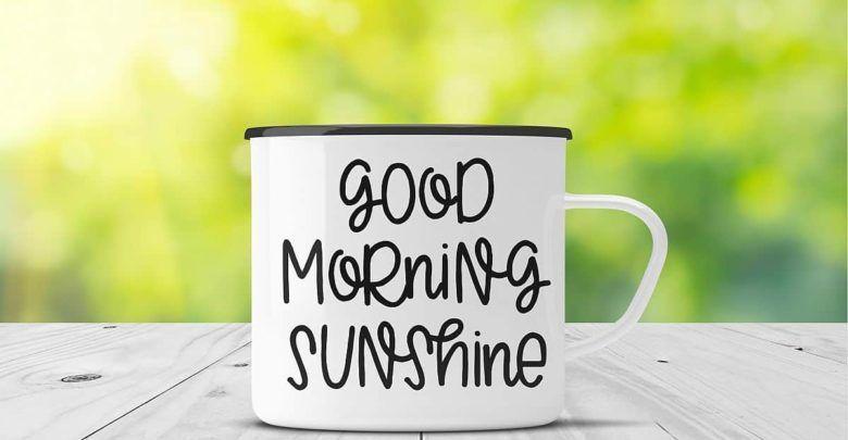 10 عبارات جميلة للصباح تحمل كل معاني الحب والتفاؤل Good Morning Sunshine Glassware Mugs