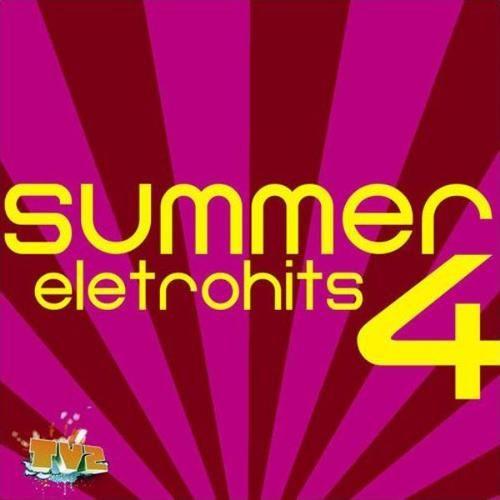 SUMMER 4 CD GRATIS ELETROHITS BAIXAR