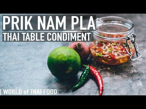 (11) How To Make Prik Nam Pla - Thai Table Sauce | Condiment & Sauce Guide #2 - YouTube