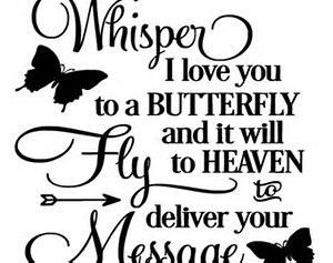 Download Image result for whisper i love you to a butterfly for ...