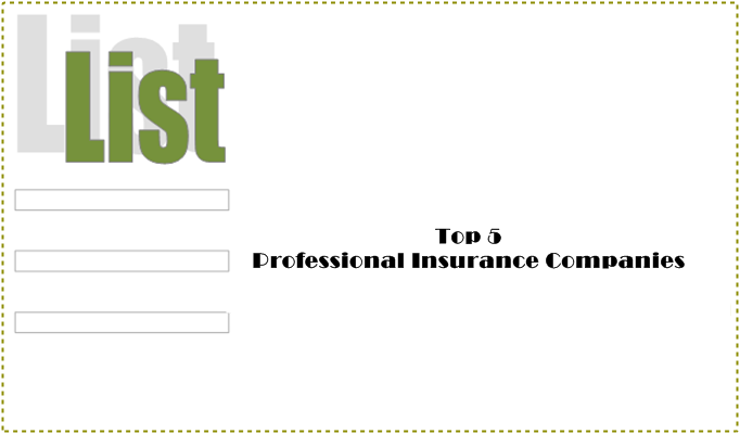 Top 5 Professional Insurance Companies Professional Insurance