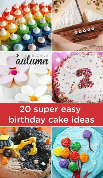 20 Easy Birthday Cakes That Anyone Can Decorate Simple Birthday