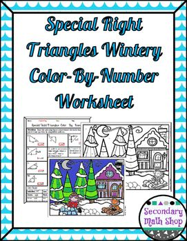 Right Triangles (Special)- 45 45 90 & 30 60 90 Wintery Color-By ...