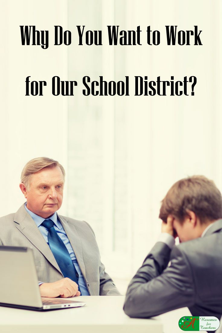 why do you want to work for our school district