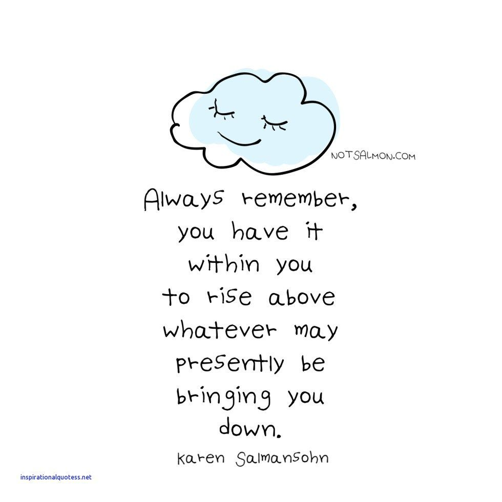 Inspirational Quotes For Someone Having A Bad Day Bad Day Quotes Good Day Quotes Reminder Quotes