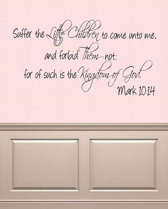 Suffer The Little Children To Come Unto Me Bible Verse