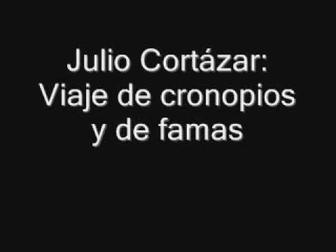 Julio Cortazar Viaje de cronopios y de famas - YouTube Cortazar reading