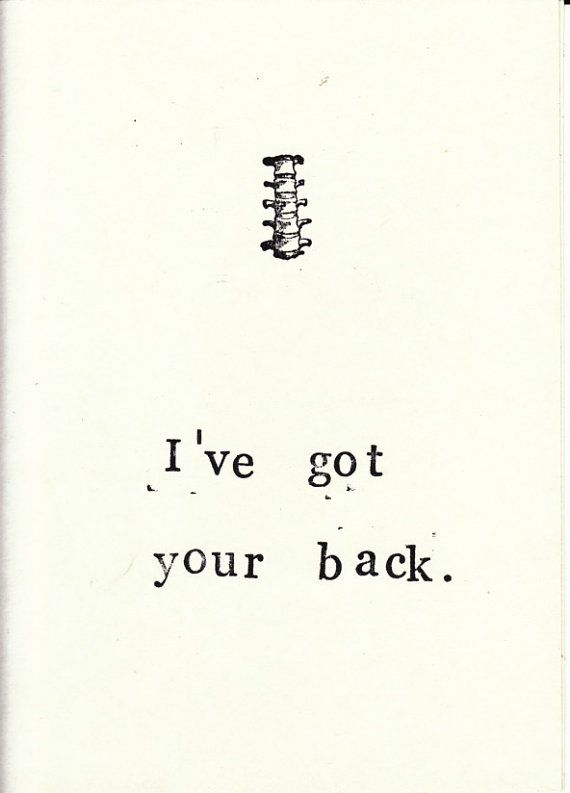 Funny Skeleton Anatomy Greeting Card - I've Got Your Back. Grow a spine and use a little bone dry medical humor to say thinking of you. $2.00