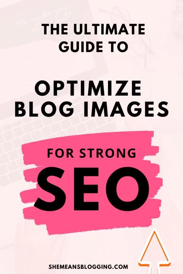 The guide to optimize blog images for SEO