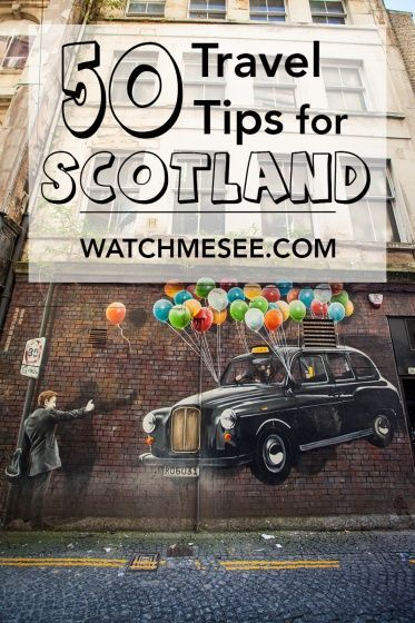 50 Useful Travel Tips for Scotland #travelscotland