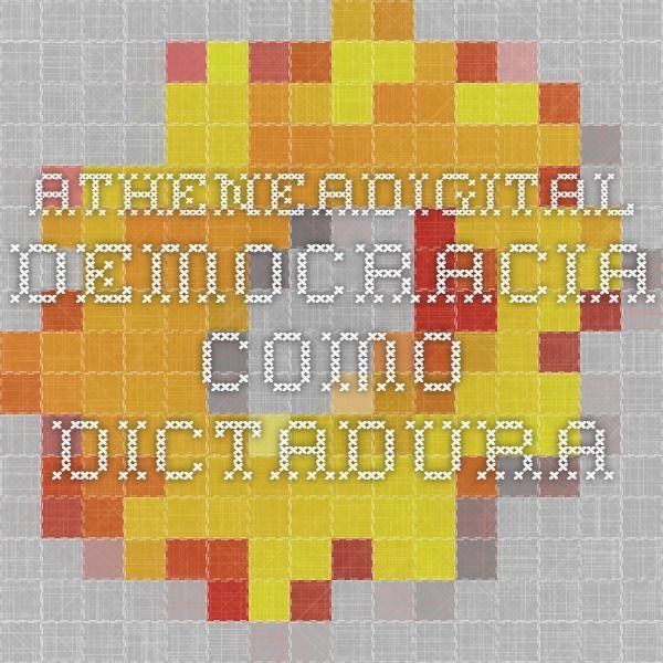 AtheneaDigital - Democracia como dictadura