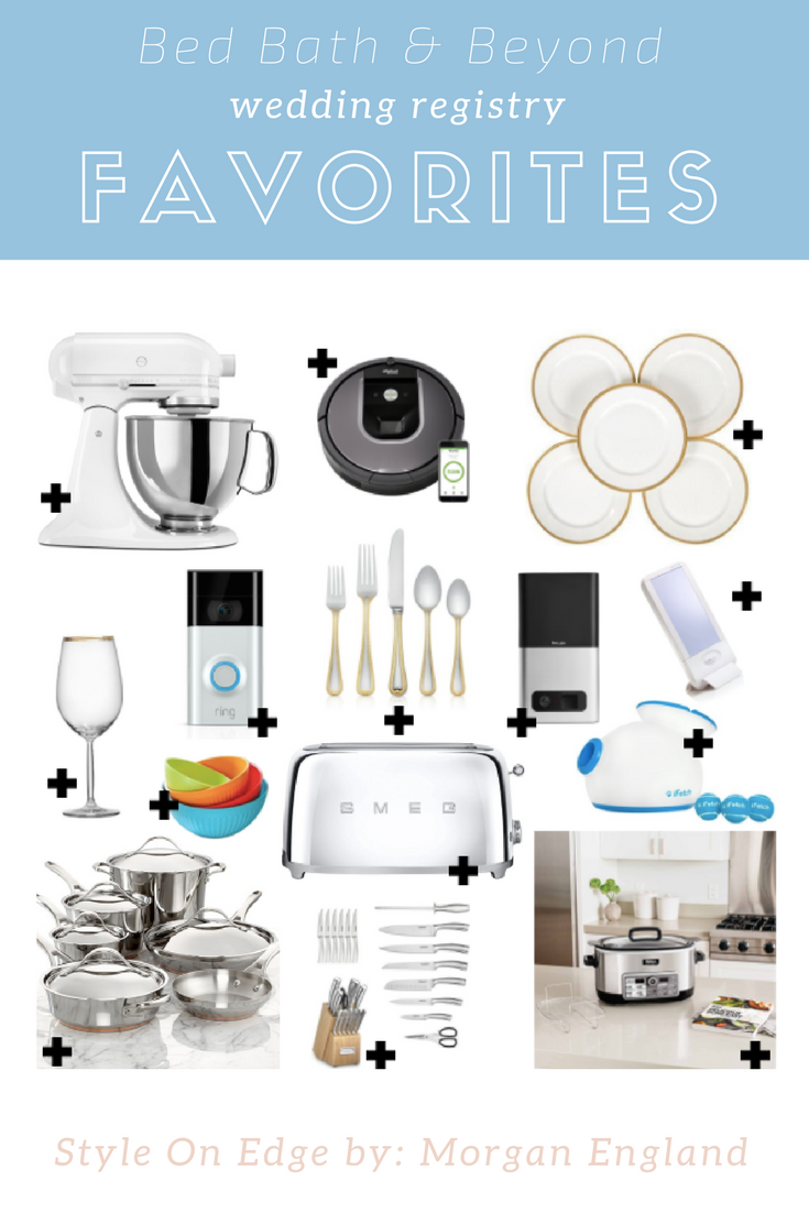 Top Wedding Registry Picks From Bed Bath And Beyond Available To Shop Now On Blog Https Styleonedge Net Blog Top Wedding Registry Wedding Registry Wedding