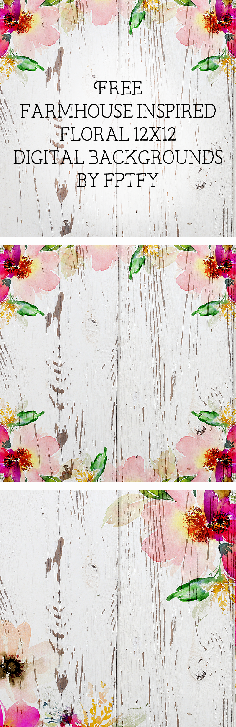 Free Farmhouse Inspired Digital Floral Paper Backgrounds Pinterest