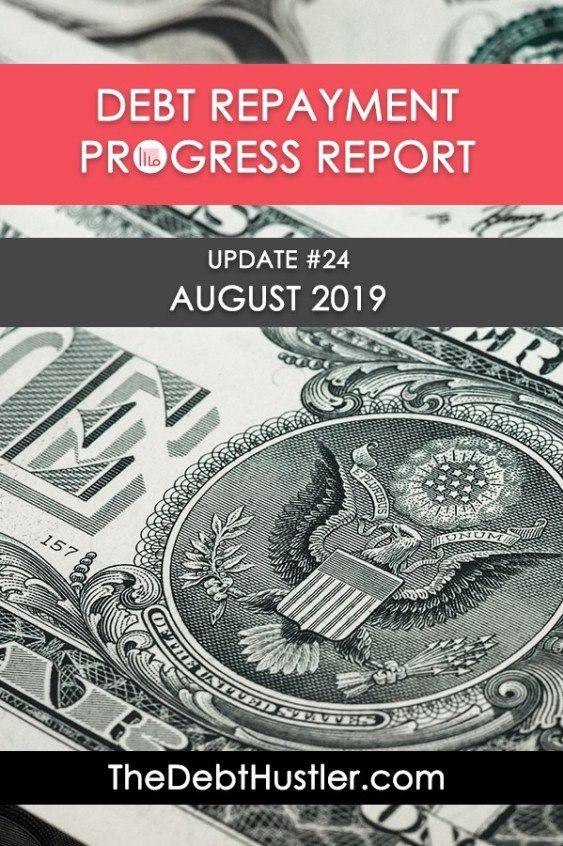Debt Repayment Progress Report #24 (August 2019 - Debt ...