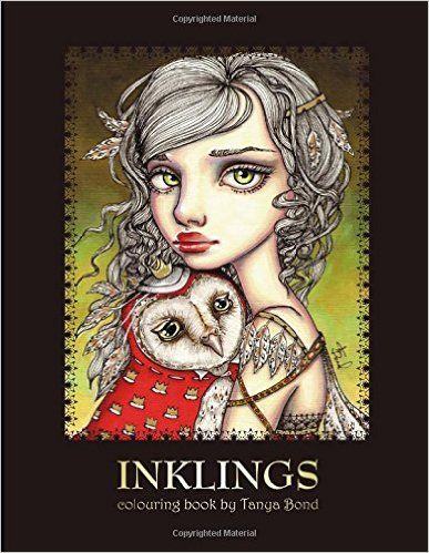 Amazon INKLINGS Colouring Book By Tanya Bond Coloring For Adults Children Featuring 24 Single Sided Fantasy Art Illustrations