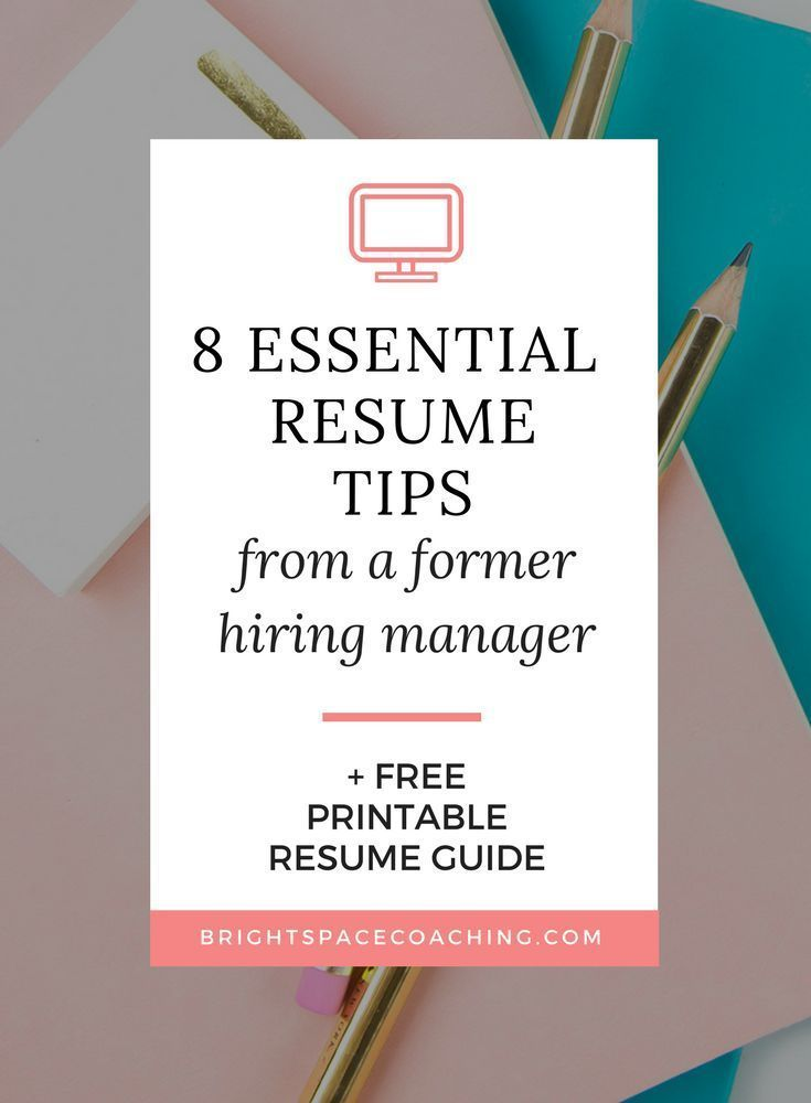 8 Resume Tips from a Former Hiring Manager Pinterest Career