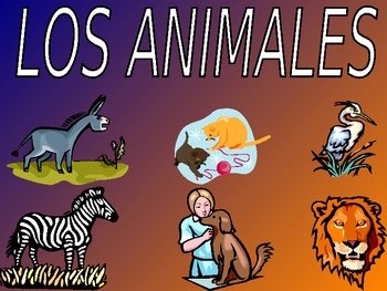 Animals Los Animales Power Point In Spanish 72 Slides Spanish Animals Animals Powerpoint
