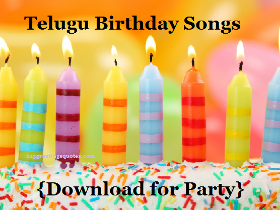 Telugu Birthday Songs Download For Party Happy Birthday