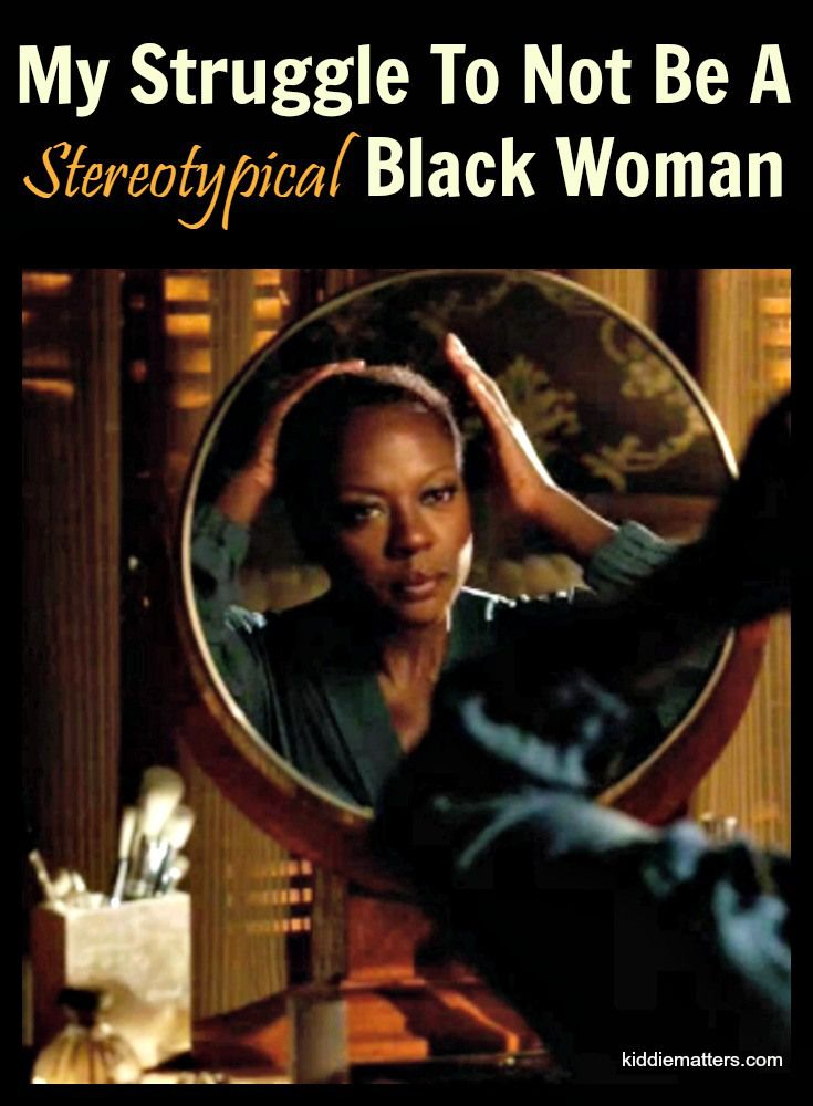 My Struggle To Not Be A Stereotypical Black Woman