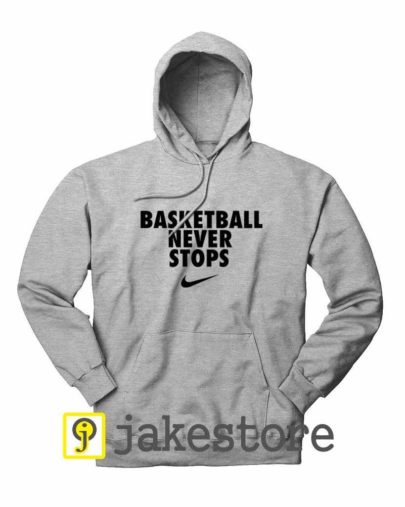 Cheap Basketball Never Stops Nike Hoodie jacket Shirt Sweatshirt | Hoodie  for sale