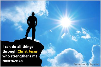 I can do all things through Christ Jesus who strengthens ...
