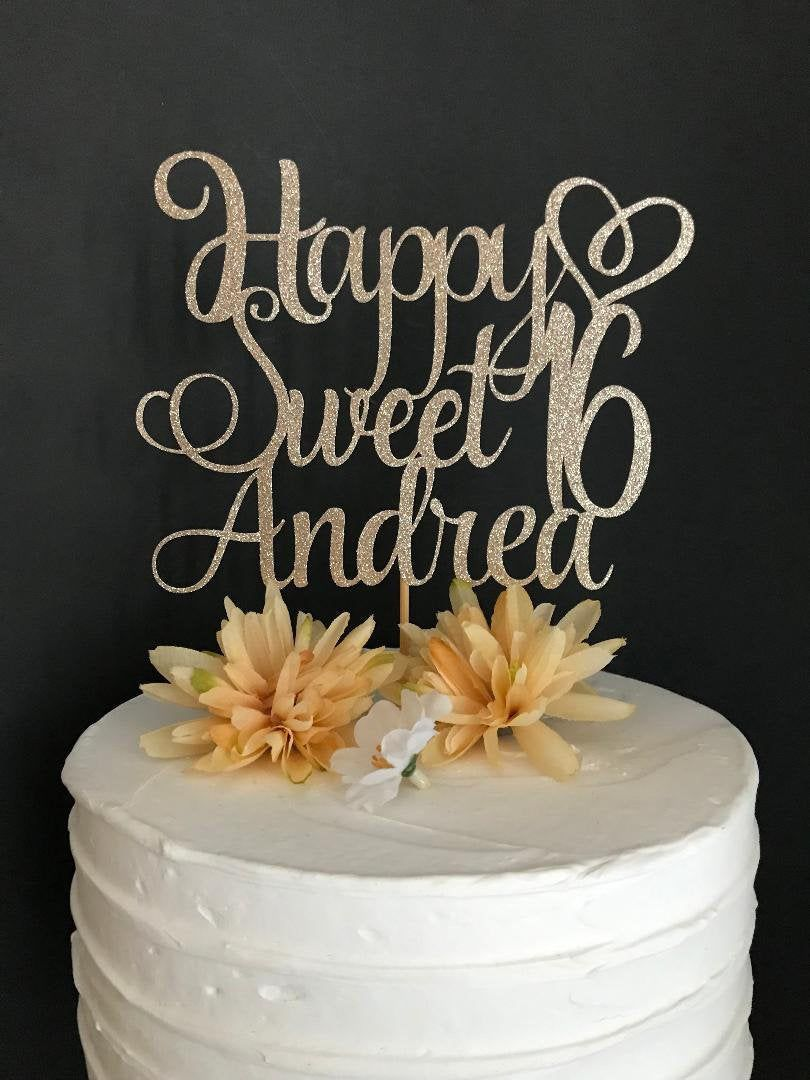 Any Name, Sweet 16 Cake Topper, Happy Sweet Sixteen Cake