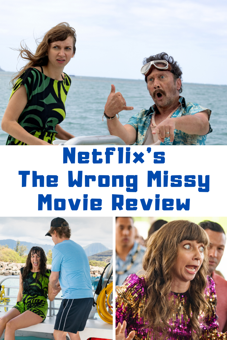 The Wrong Missy Movie Review Guide 4 Moms in 2020