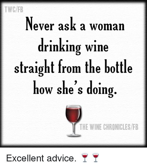 Pin By Rhonda Williams On Middle Age Funny Quotes Wine Meme Wine Humor