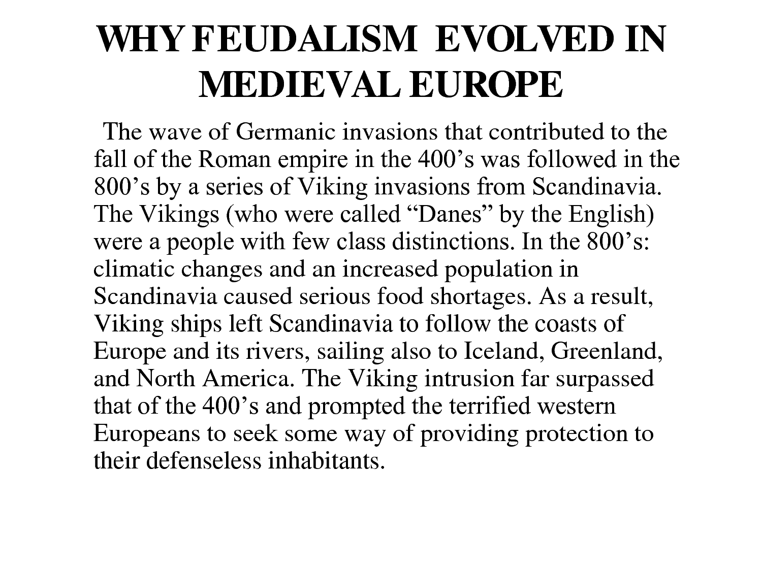 Why Feudalism Developed