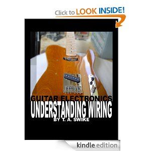 guitar electronics understanding wiring and diagrams learn step by rh pinterest com