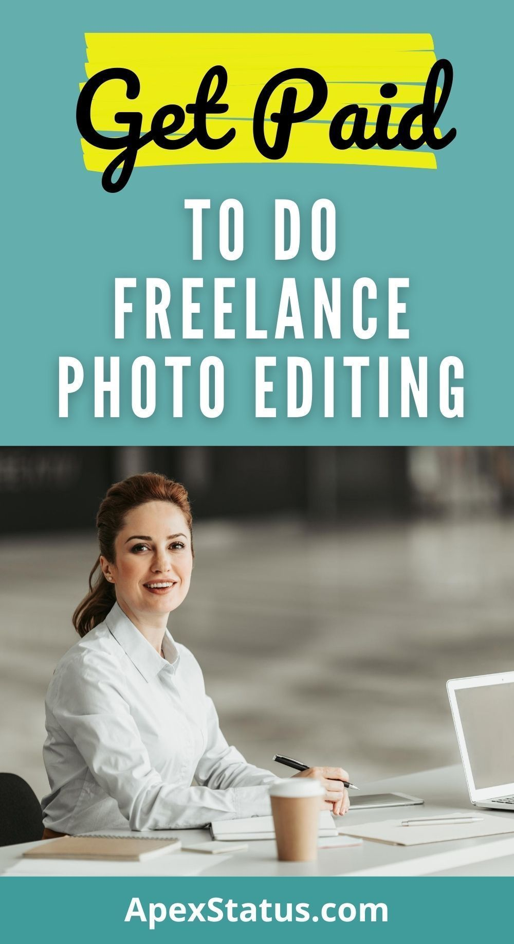 Get Paid To Do Freelance Photo Editing Editing Jobs Freelancing Jobs Photo Editing Programs