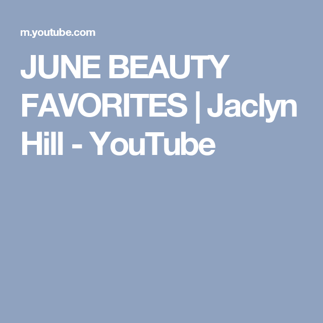 40d9d809b383 JUNE BEAUTY FAVORITES