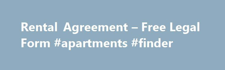 Rental Agreement u2013 Free Legal Form #apartments #finder http - free rental contracts