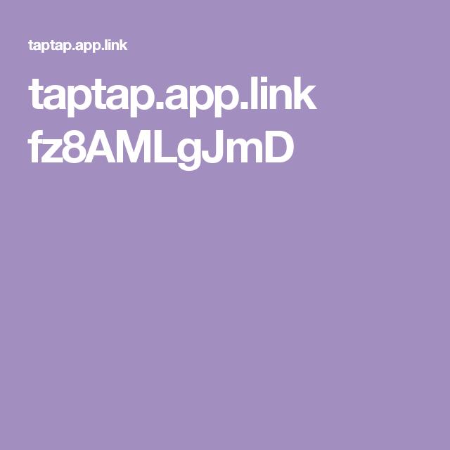 taptap.app.link fz8AMLgJmD