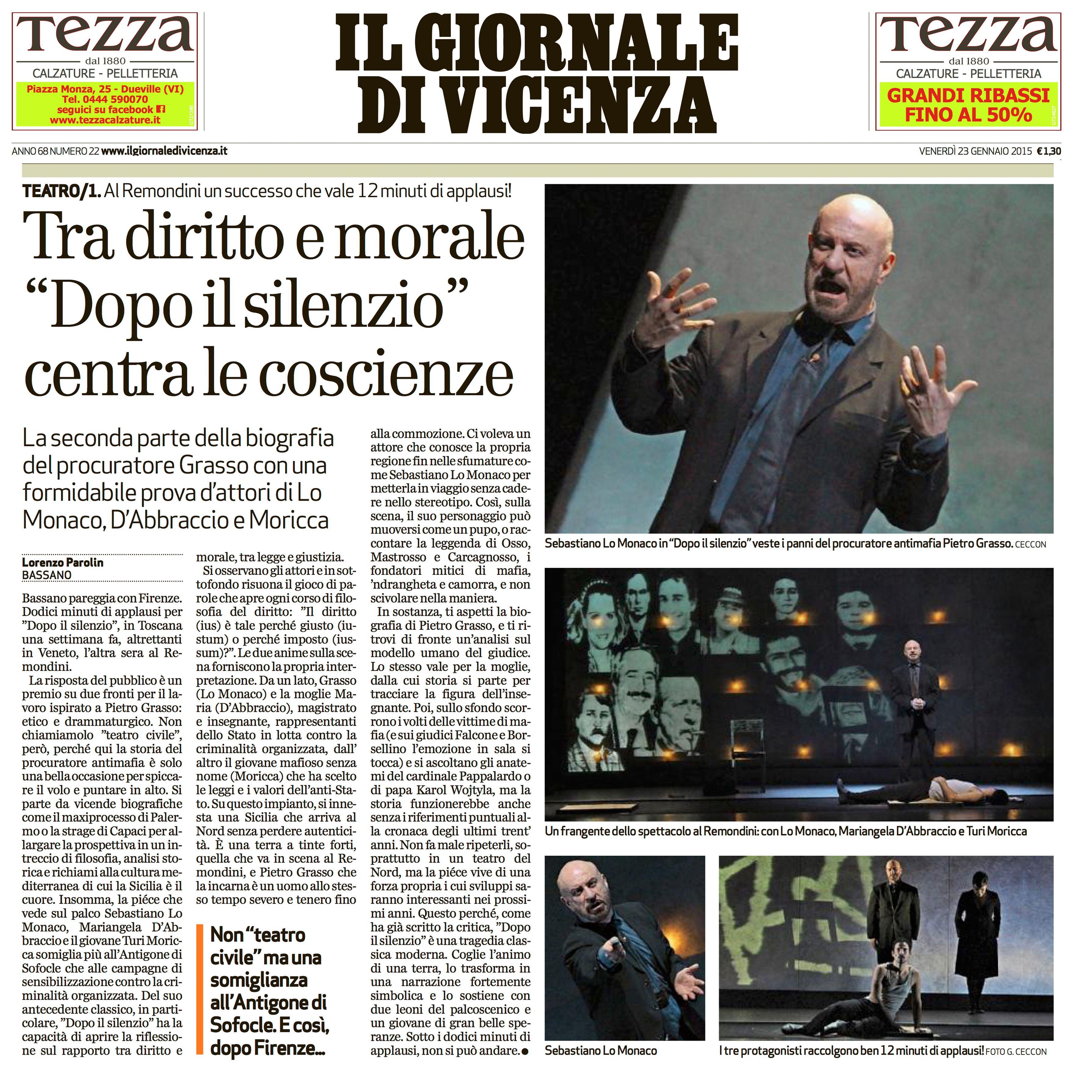 """23 gennaio 2015 - Il Giornale di Vicenza  stupenda recensione della replica a Bassano del Grappa dello spettacolo """"Dopo il SIlenzio."""