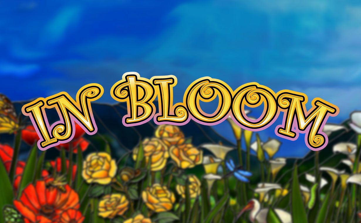 Flowers will bring you money today! In Bloom is an