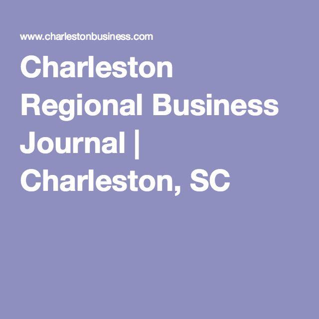 Charleston Regional Business Journal   Charleston, SC