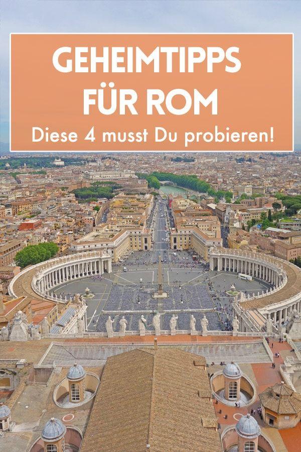 4 Geheimtipps Fur Rom Die Solltest Du Dir Mal Anschauen Rom
