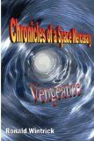 Chronicles of a Space Mercenary - Vengeance - http://tonysbooks.com/2015/01/26/chronicles-of-a-space-mercenary-vengeance/
