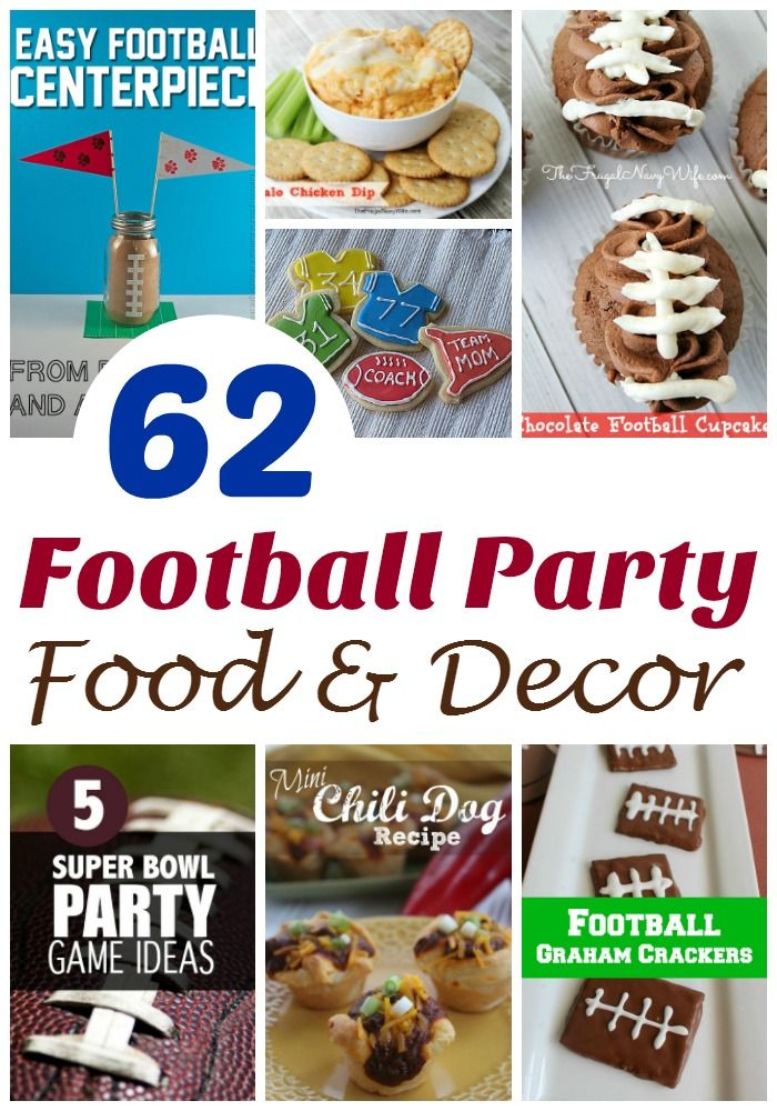 Football Party Ideas - 62 of the Best Football Food & Decor #footballfood