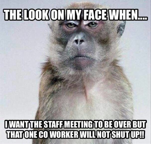 There's always that one co-worker that won't shut up ...