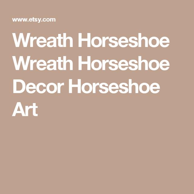 Wreath  Horseshoe Wreath  Horseshoe Decor  Horseshoe Art