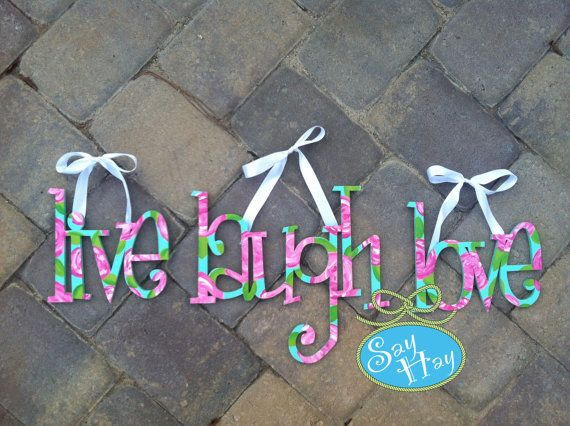Live Laugh Love Inspired By Lilly Pulitzer First